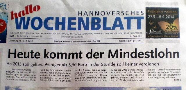 Titelseite der kostenlos verteilten Zeitung 'Hannoversches Wochenblatt' mit der Schlagzeile: Heute kommt der Mindestlohn -- Ab 2015 soll gelten: Weniger als 8,50 Euro in der Stunde soll keiner verdienen